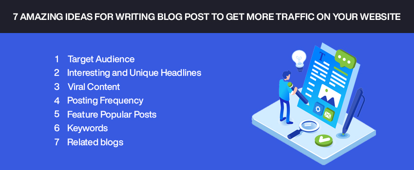 7 Amazing Ideas for Writing Blog Post to Get More Traffic on Your Website